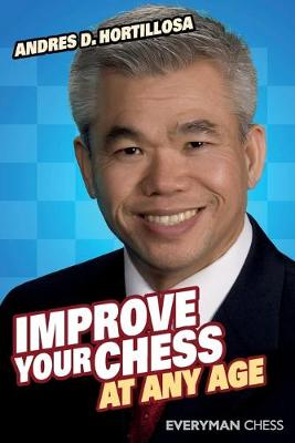 Improve Your Chess at Any Age (Paperback)