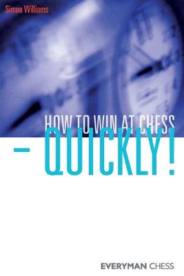How to Win at Chess - Quickly! (Paperback)