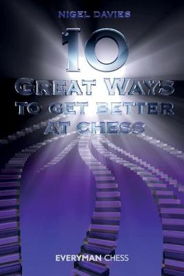 10 Great Ways to Get Better at Chess (Paperback)