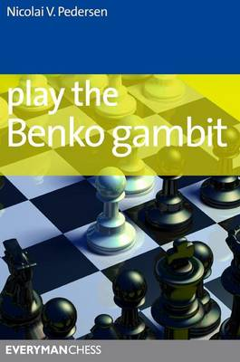 Play the Benko Gambit (Paperback)