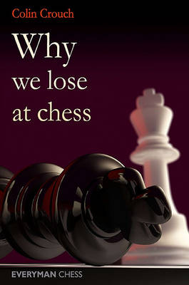 Why We Lose at Chess (Paperback)