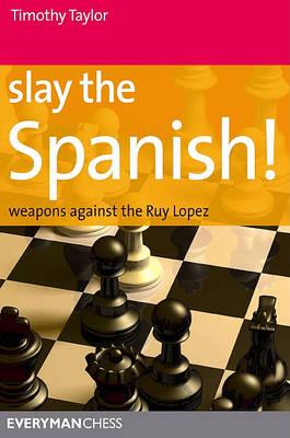 Slay the Spanish! (Paperback)
