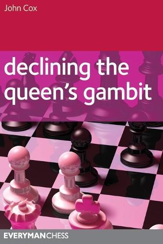 Declining the Queen's Gambit (Paperback)