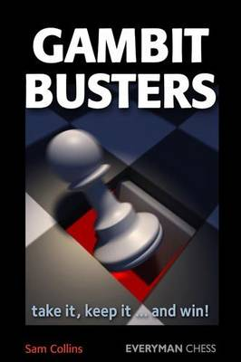 Gambit Busters: Take it, Keep it ... and Win! (Paperback)
