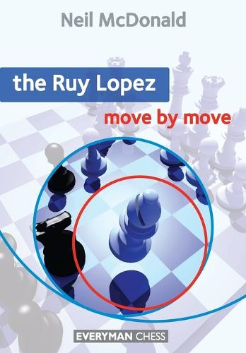 The Ruy Lopez: Move by Move - Move by Move (Paperback)