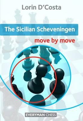 The Sicilian Scheveningen: Move by Move (Paperback)