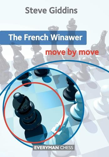 The French Winawer: Move by Move (Paperback)