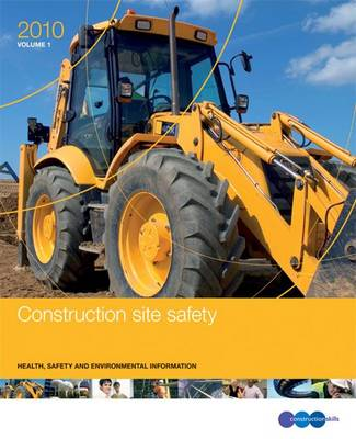 Construction Site Safety 2010: GE 700: Health, Safety and Environmental Information