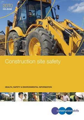 Construction Site Safety: GE700/10CD: Health, Safety and Environmental Information (CD-ROM)