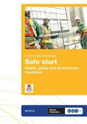 Safe Start: GE 707/12: Health & Safety and Environment Handbook (GE707/12) (Paperback)