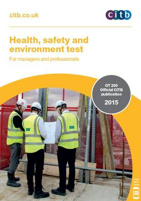 Health, Safety and Environment Test for Managers and Professionals: GT 200/15 (Paperback)