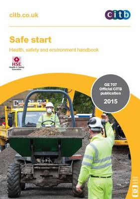 Safe Start: GE 707/15: Health, Safety and Environment Handbook (Paperback)