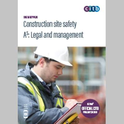 Construction Site Safety - Legal & Management 2020: GE700As/20 (Paperback)