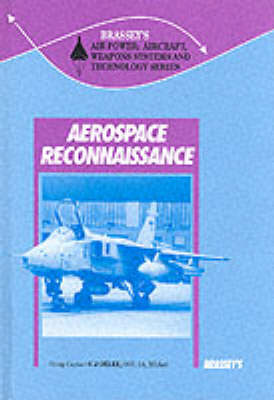 Aerospace Reconnaissance - Air Power: Aircraft Weapons Systems & Technology S. v. 9 (Hardback)