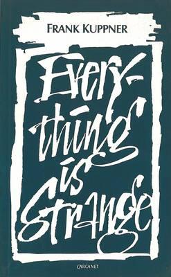 Everything is Strange (Paperback)