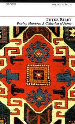 Passing Measures: Poems, 1966-1990 - Poetry pleiade (Paperback)