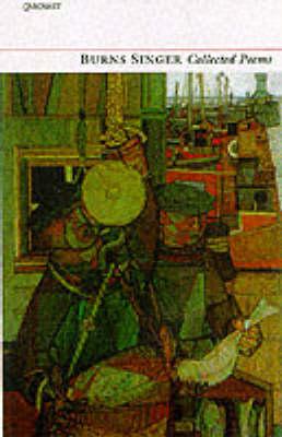 Collected Poems: Burns Singer (Paperback)