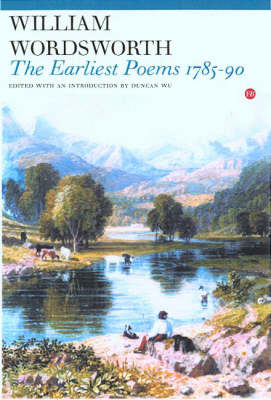 William Wordsworth: The Earliest Poems 1785-90 (Paperback)