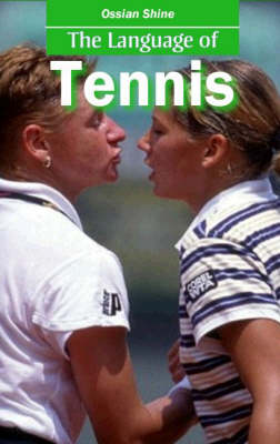 The Language of Tennis (Paperback)