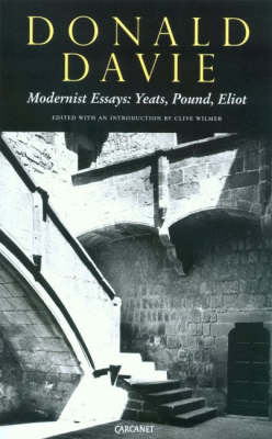 Modernist Essays: Yeats, Pound and Eliot (Paperback)