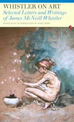 Whistler on Art (Paperback)