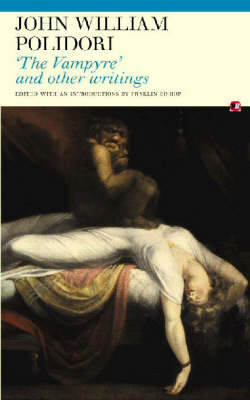 The Vampyre and Other Writings (Paperback)