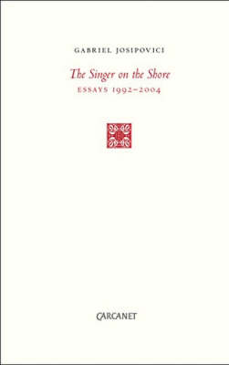 The Singer on the Shore: Essays 1991-2004 (Paperback)