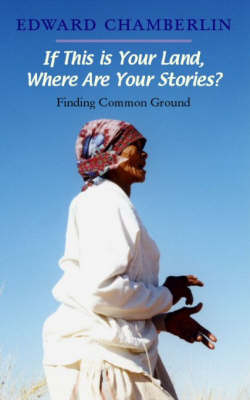 If This is Your Land, Where Are Your Stories?: Finding Common Ground (Paperback)