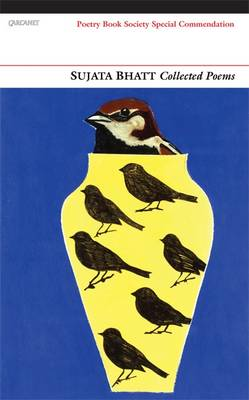 Collected Poems: Sujata Bhatt (Paperback)