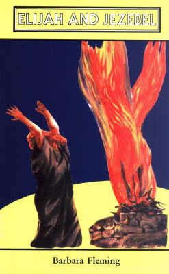 Elijah and Jezebel the Queen (Paperback)