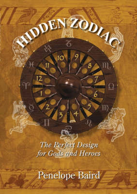 Hidden Zodiac: The Perfect Design for Gods and Heroes (Paperback)