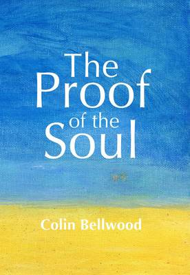 The Proof of the Soul (Paperback)