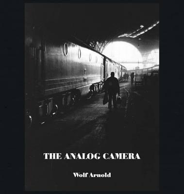 The Analog Camera (Hardback)