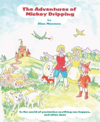 The Adventures of Mickey Dripping (Paperback)