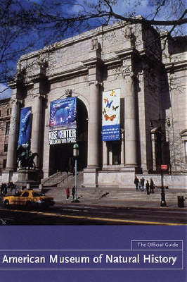 American Museum of Natural History: The Official Guide (Paperback)