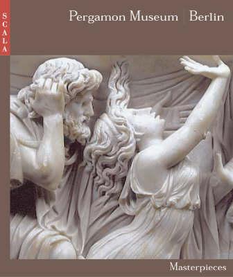 Pergamon Museum Berlin`: 66 Masterpieces (Paperback)
