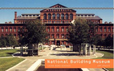 National Building Museum - Art Spaces (Paperback)