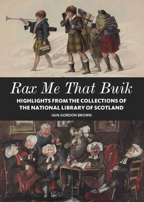 Rax Me That Buik: The National Library of Scotland (Paperback)