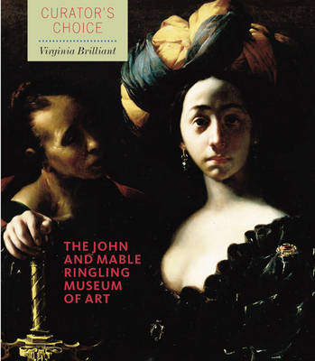 The John and Mable Ringling Museum of Art: Curator's Choice - Director's Choice (Paperback)