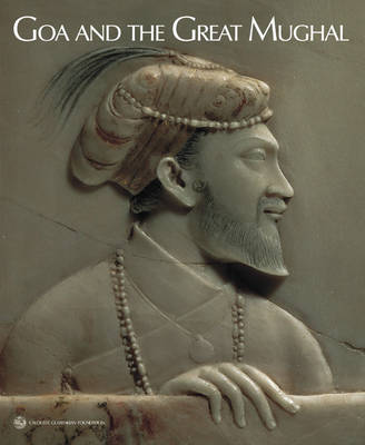 Goa and the Great Mughal (Paperback)