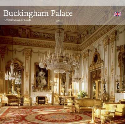 Buckingham Palace: Official Souvenir Guide (Paperback)