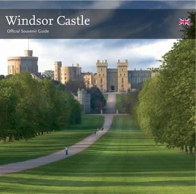Windsor Castle: Official Souvenir Guide (Paperback)