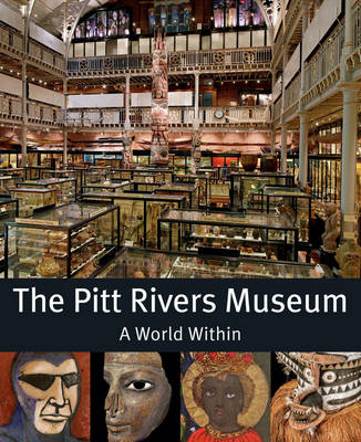 The Pitts River Museum: A World Within (Paperback)