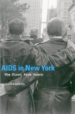 AIDS in New York: The First Five Years (Paperback)