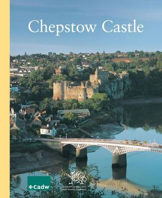 Chepstow Castle: Chepstow Bulwarks Camp, Runston Church (Paperback)