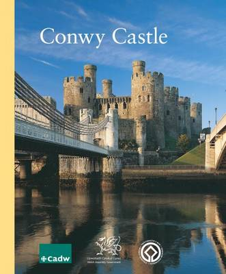 Conwy Castle Including Conwy Town Walls (Paperback)
