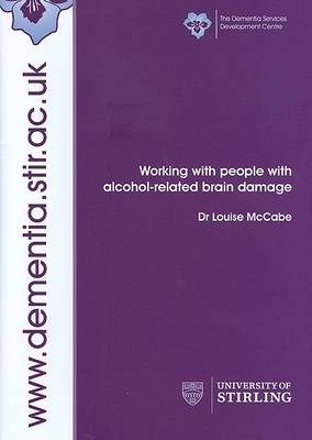 Working with People with Alcohol-Related Brain Damage (Paperback)
