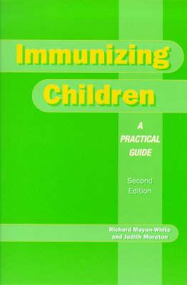 Immunizing Children: A Practical Guide (Paperback)