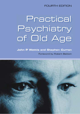 Practical Psychiatry of Old Age: F Old Age (Paperback)