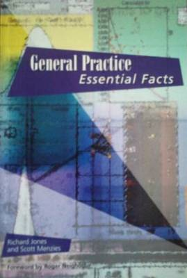 General Practice: Essential Facts (Paperback)